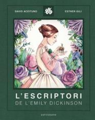 L'ESCRIPTORI DE LA EMILY DICKINSON | 9788467940800 | DAVID ACEITUNO - ESTHER GILI