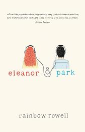ELEANOR Y PARK | 9788420415703 | ROWELL, RAINBOW